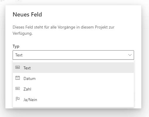 Benutzerdefinierte Felder in Project for the web Feldtyp auswählen